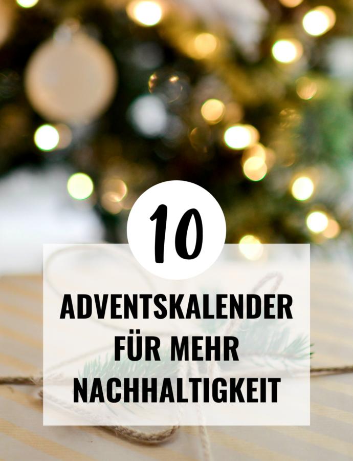 10 Nachhaltige Adventskalender | Unsere Favoriten für die Weihnachtszeit