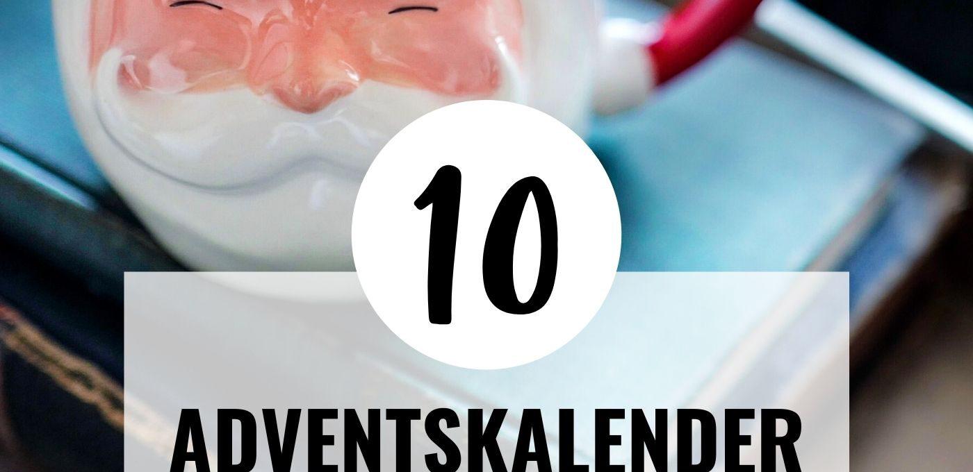 10 Adventskalender für mehr Achtsamkeit