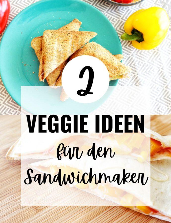 Veggie Sandwichmaker Rezepte