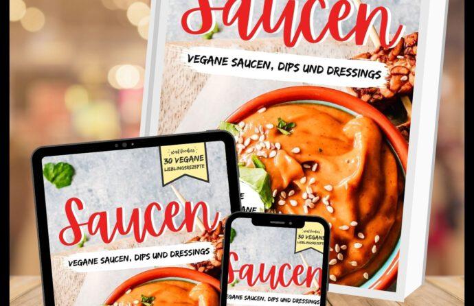 Vegane Saucen: 30 vegane Lieblingsrezepte   Kochbuch