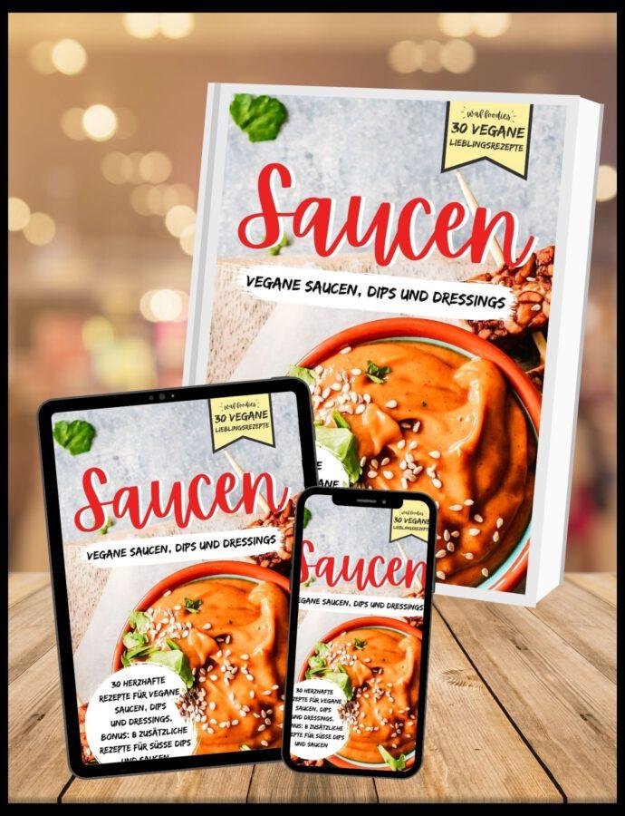 Vegane Saucen: 30 vegane Lieblingsrezepte | Kochbuch